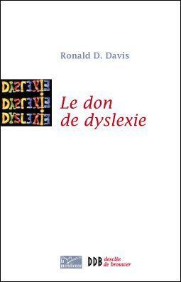 Livre 'le don de dyslexie' par Ron Davis